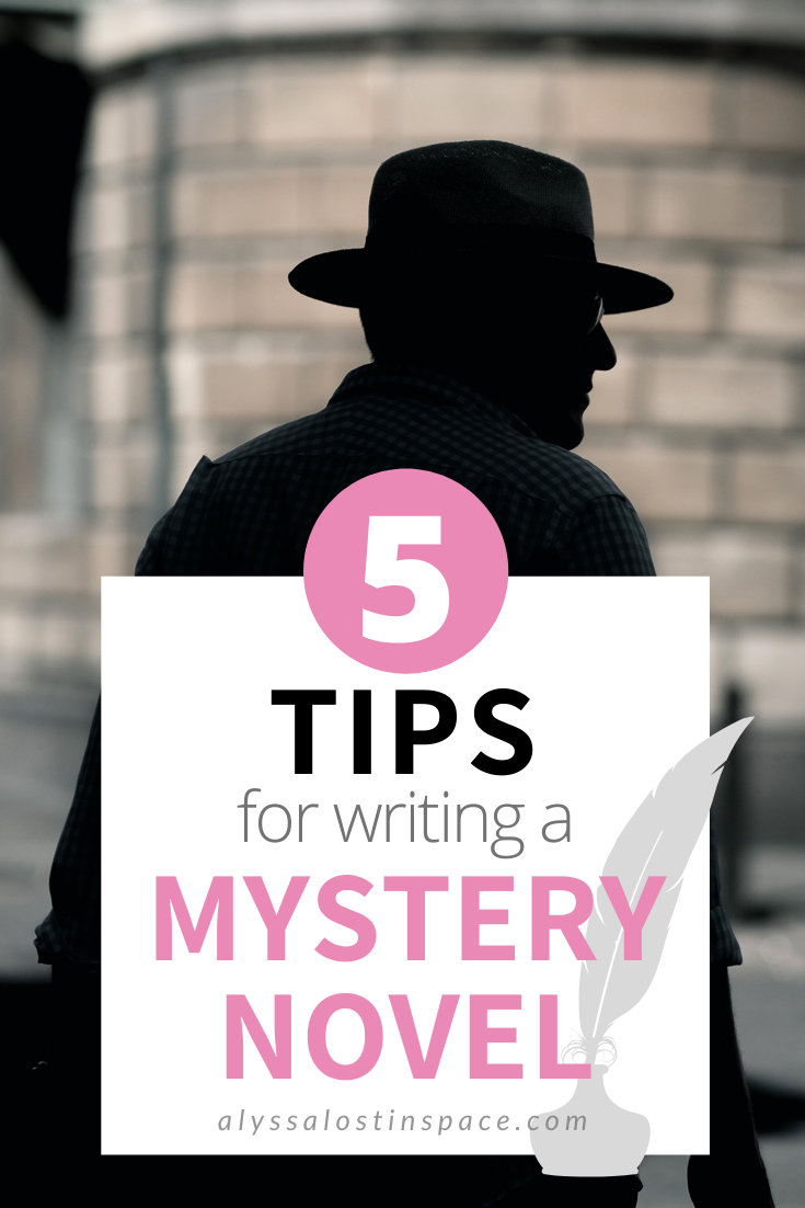 5 tips for writing a mystery novel